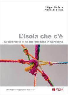 """""""L'Isola che c'è. Microcredito e azione pubblica in Sardegna"""""""