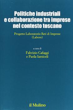 Collana degli incontri di Artimino sullo sviluppo locale: disponibile il volume curato da Fabrizio Cafaggi e Paola Iamiceli